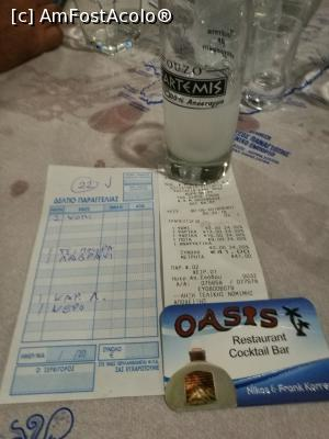 "P15 <small>[AUG-2018]</small> Taverna Oasis, Chora - nota de plată și digestivul » foto by crismis   <span class=""allrVoted glyphicon glyphicon-heart hidden"" id=""av1034982""></span> <a class=""m-l-10 hidden pull-right"" id=""sv1034982"" onclick=""voting_Foto_DelVot(,1034982,24617)"" role=""button"">șterge vot <span class=""glyphicon glyphicon-remove""></span></a> <img class=""hidden pull-right m-r-10 m-l-10""  id=""f1034982W9"" src=""/imagini/loader.gif"" border=""0"" /> <a id=""v91034982"" class="" c-red pull-right""  onclick=""voting_Foto_SetVot(1034982)"" role=""button""><span class=""glyphicon glyphicon-heart-empty""></span> <b>LIKE</b> = Votează poza</a><span class=""AjErrMes hidden"" id=""e1034982ErM""></span>"